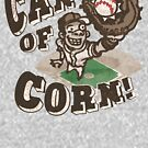 Can of Corn Baseball Player by MudgeStudios