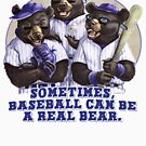 Sometimes Baseball Can Be a Bear by MudgeStudios