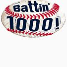 I'm Batting 1000 Baseball by MudgeStudios