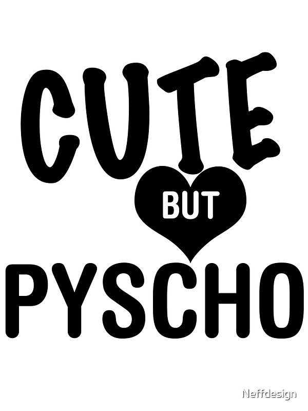 """""""Cute But Psycho"""" Stickers by Neffdesign"""