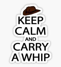 keep calm and carry a whip. Sticker