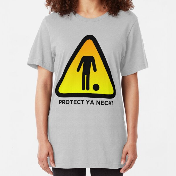 Protect Ya Neck! (Brazilian Jiu Jitsu) Slim Fit T-Shirt