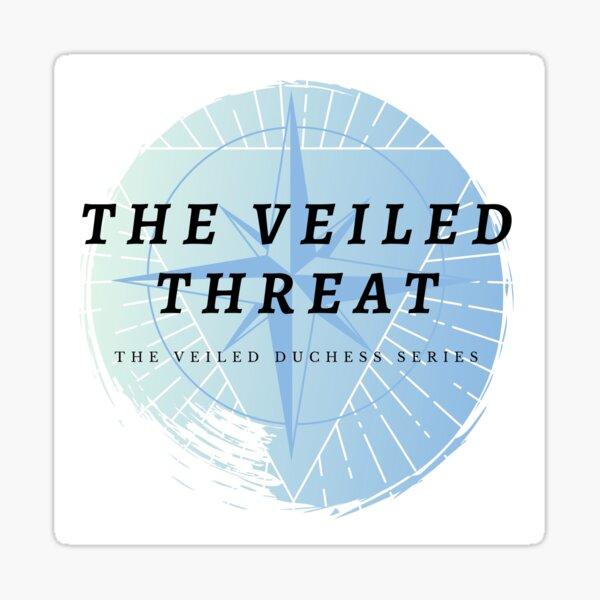 The Veiled Threat Sticker