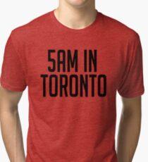 5AM In Toronto Tri-blend T-Shirt