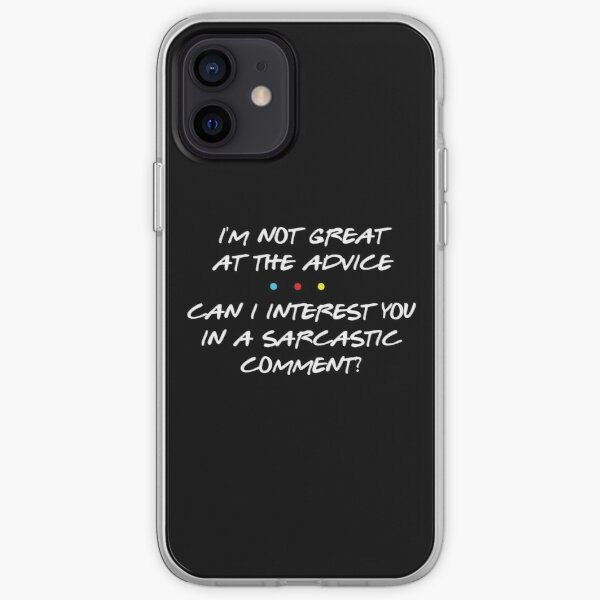 Sarcastic Comment- Chandler Bing iPhone Soft Case