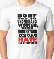 Don't even try. Unisex T-Shirt