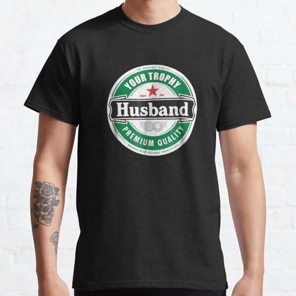Your Trophy Husband - Funny Married Classic T-Shirt