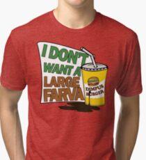 Large Farva! Tri-blend T-Shirt