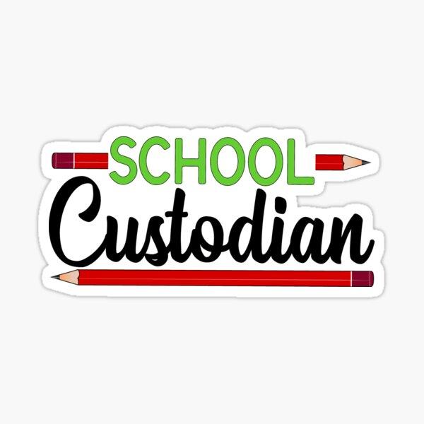 School Custodian Gift Sticker