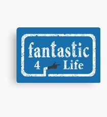 Fantastic 4 Life Canvas Print