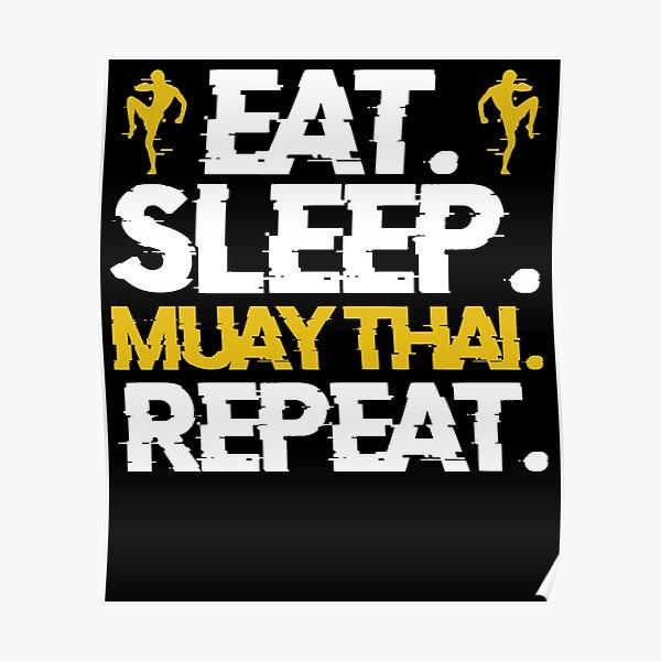 Eat Sleep Muay Thai Repeat Thai Boxing Sport Poster