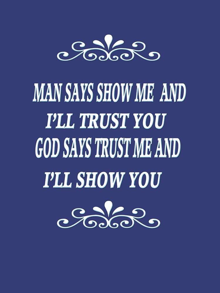☀ ツMAN SAYS-GOD SAYS TEE SHIRT ☀ ツ   by Rapture777