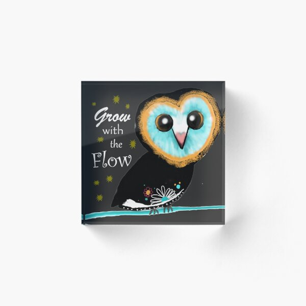 Grow with the Flow  Acrylic Block
