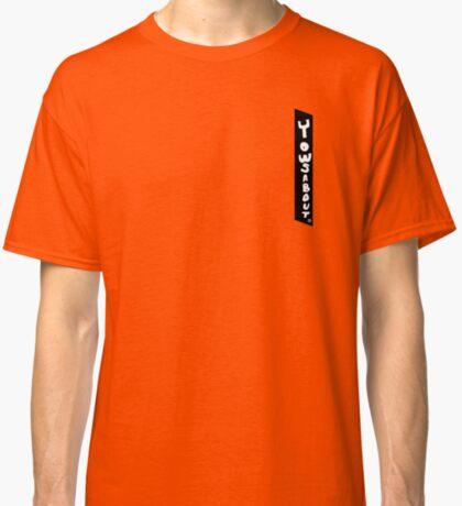 Yowsabout Classic T-Shirt