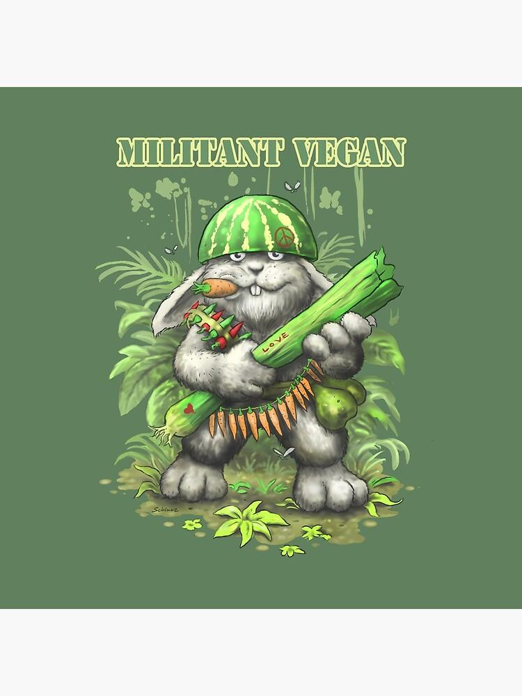 Militant Vegan von Schlunz