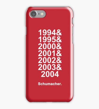 Schumacher Years (white text) iPhone Case/Skin