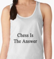 Chess Is The Answer Women's Tank Top