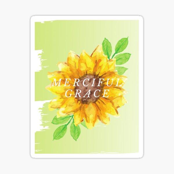 Merciful Grace Sticker