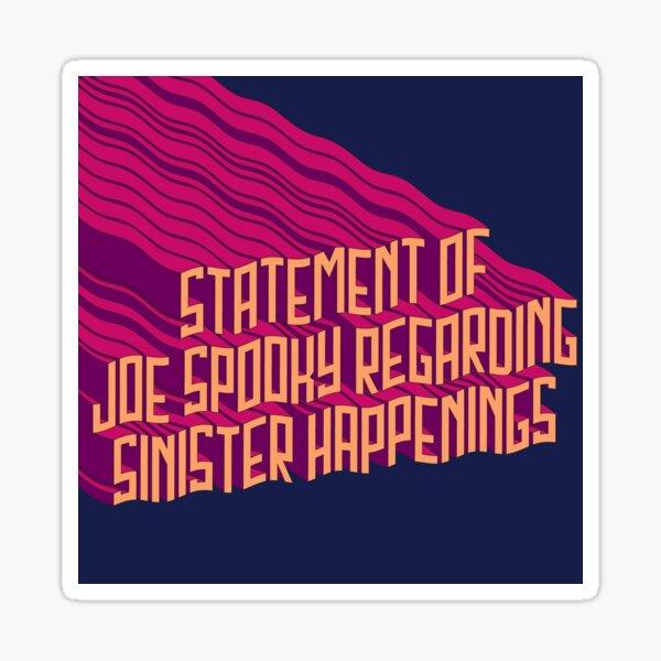 Déclaration de Joe Spooky Sticker