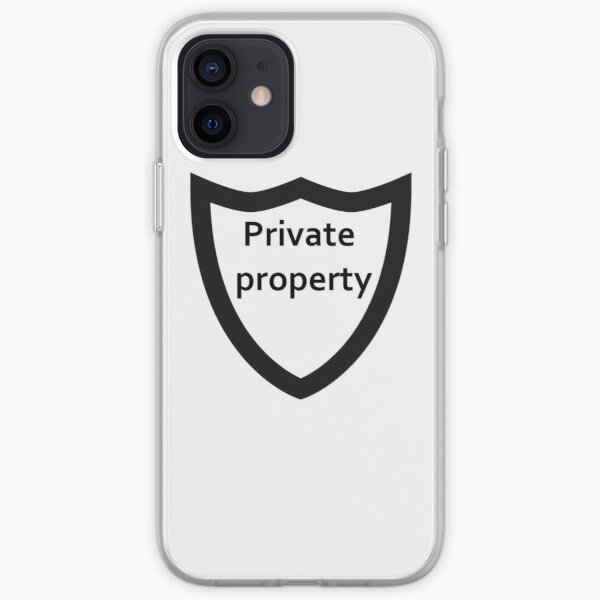 private property iPhone Soft Case