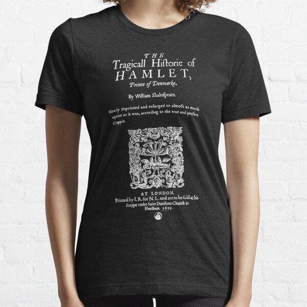Shakespeare's Hamlet Front Piece - Simple White Version Essential T-Shirt