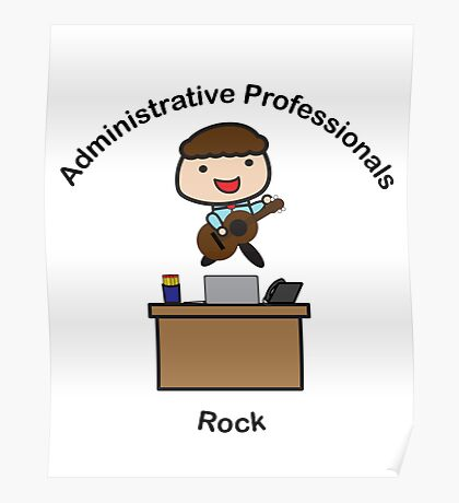 Administrative Professionals Rock (Male) Poster