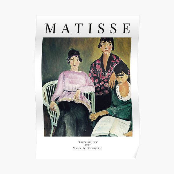 Henri Matisse - Three Sisters - Exhibition Poster Poster