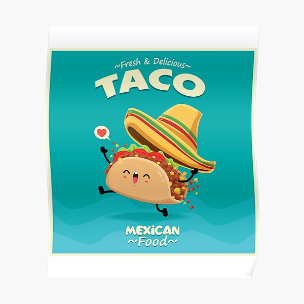 taco mexican food Poster