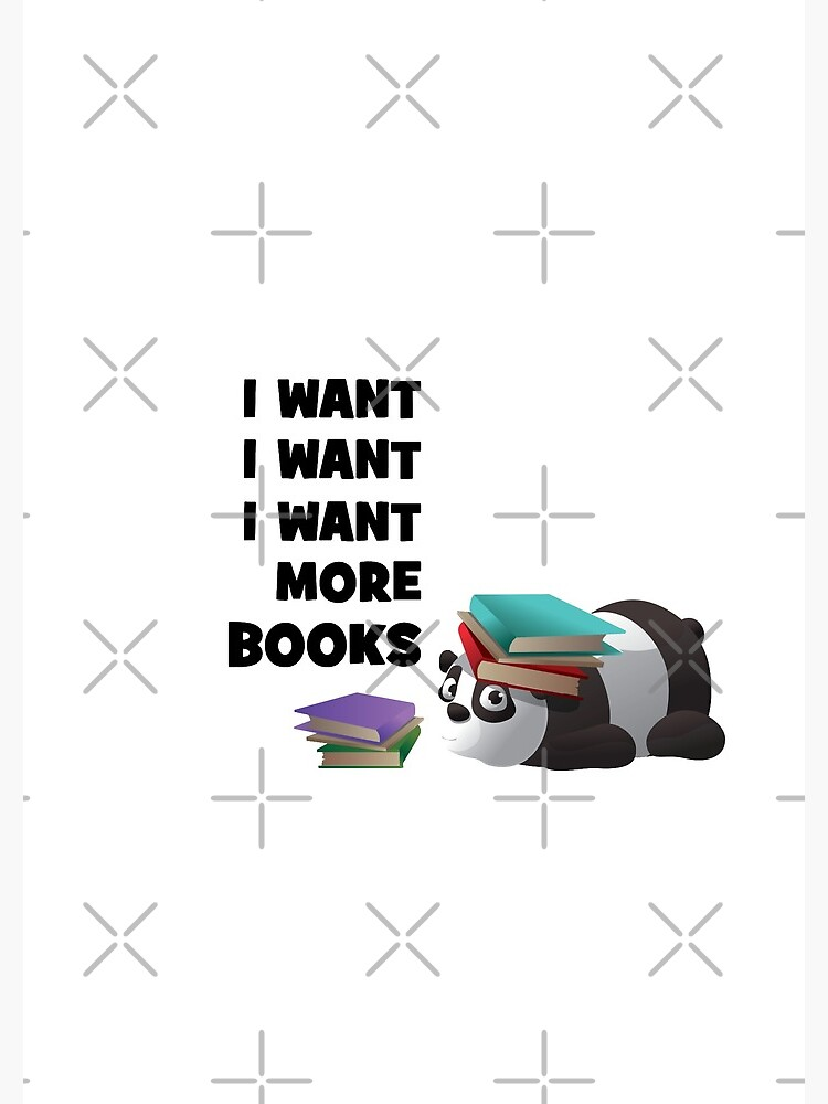I Want More Books Panda National Reader Day by chanzds