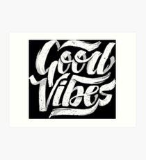 Good Vibes - Feel Good T-Shirt Design Art Print