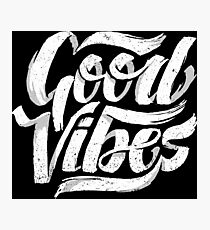 Good Vibes - Feel Good T-Shirt Design Photographic Print