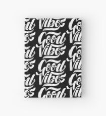 Good Vibes - Feel Good T-Shirt Design Hardcover Journal