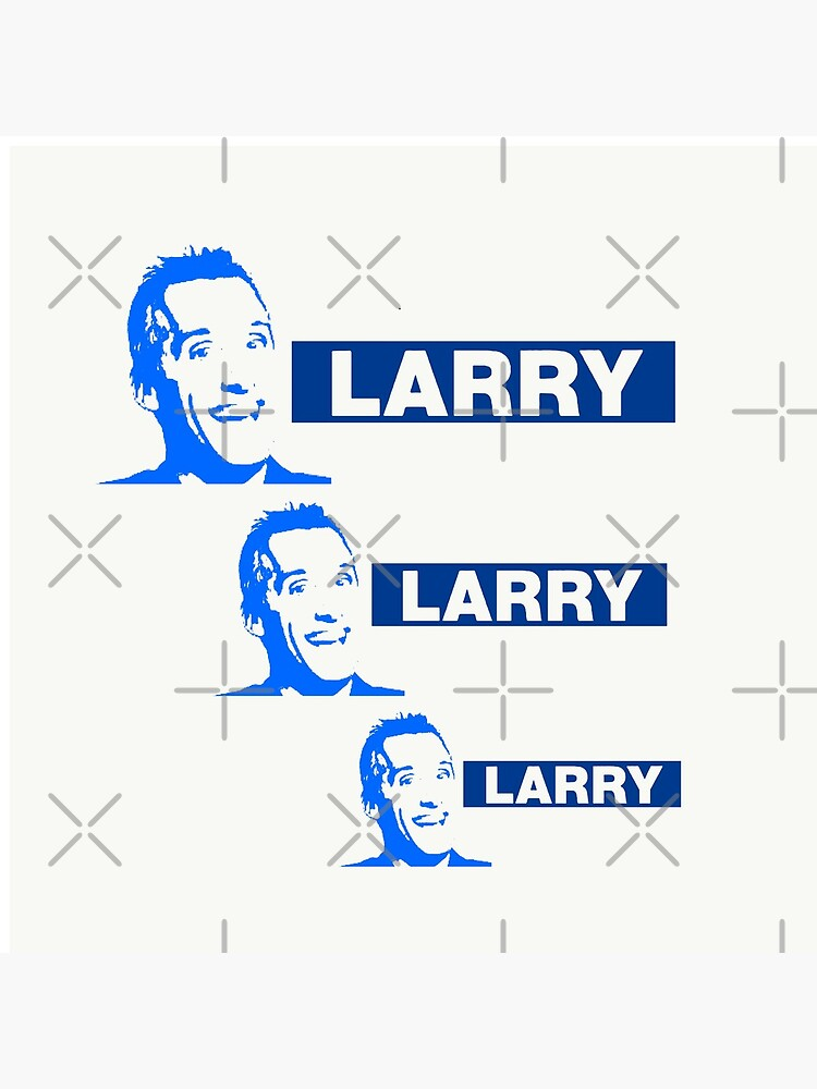Larry. Larry. Larry!? by BLeePCreations