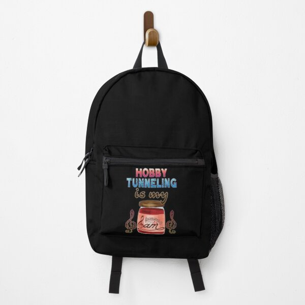 Hobby Tunneling Is My Jam Backpack