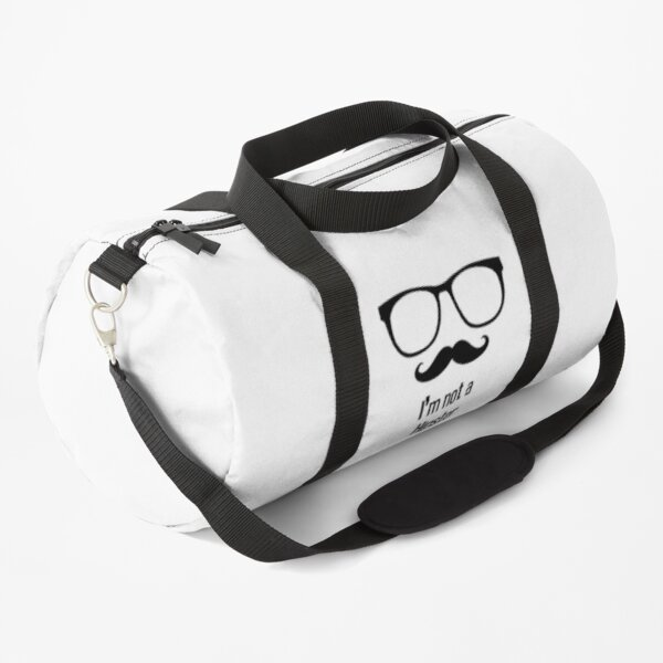 I'm Not a Hipster Duffle Bag