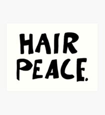 Hair Peace Art Print