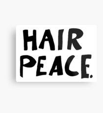 Hair Peace Metal Print