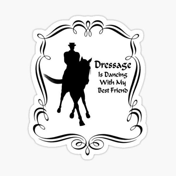 Dressage Is Dancing Horse Silhouette  Sticker