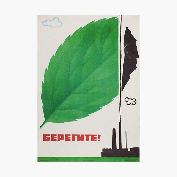 """Take Care!"" Soviet Environmentalist Poster - 1980s (""БЕРЕГИТЕ!"") Photographic Print"