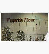 Fourth Floor and Downtown Poster