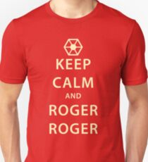 KEEP CALM and ROGER ROGER (beige) Unisex T-Shirt