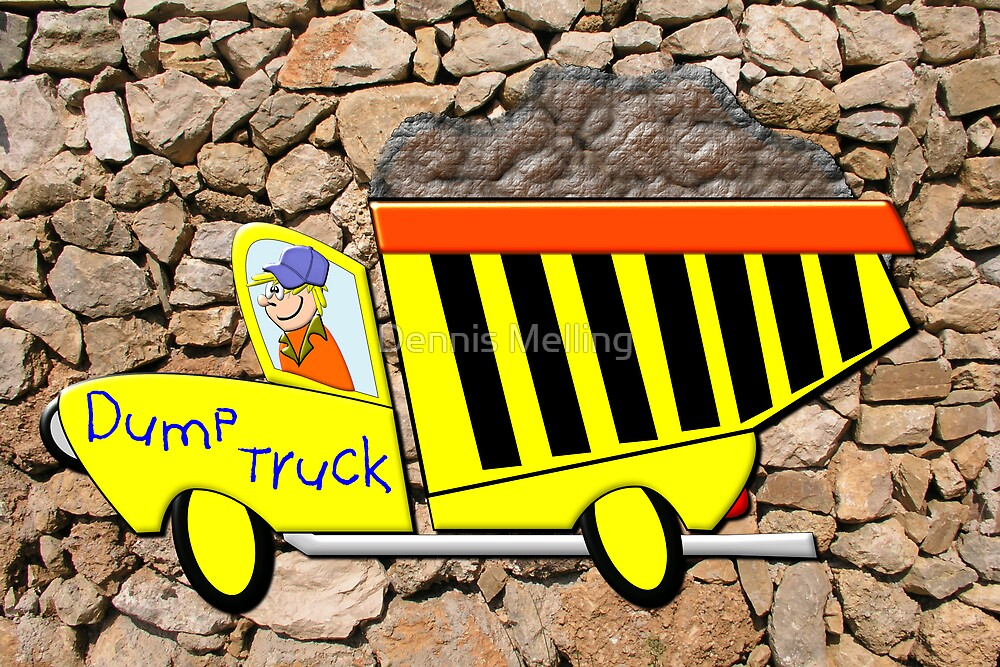 Toon Dump Truck by Dennis Melling