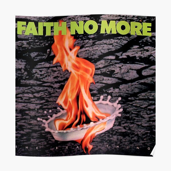 faith no more - the real thing Poster
