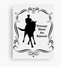 Dressage Riders Are Balanced  Canvas Print
