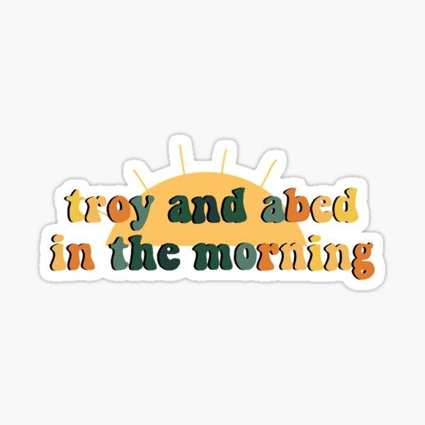 Troy y Abed en The Morning (comunidad) Pegatina