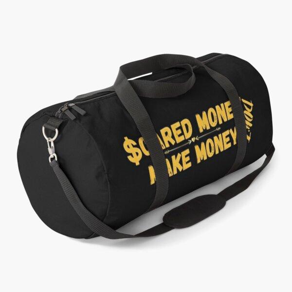 Scared money DON'T make money Duffle Bag