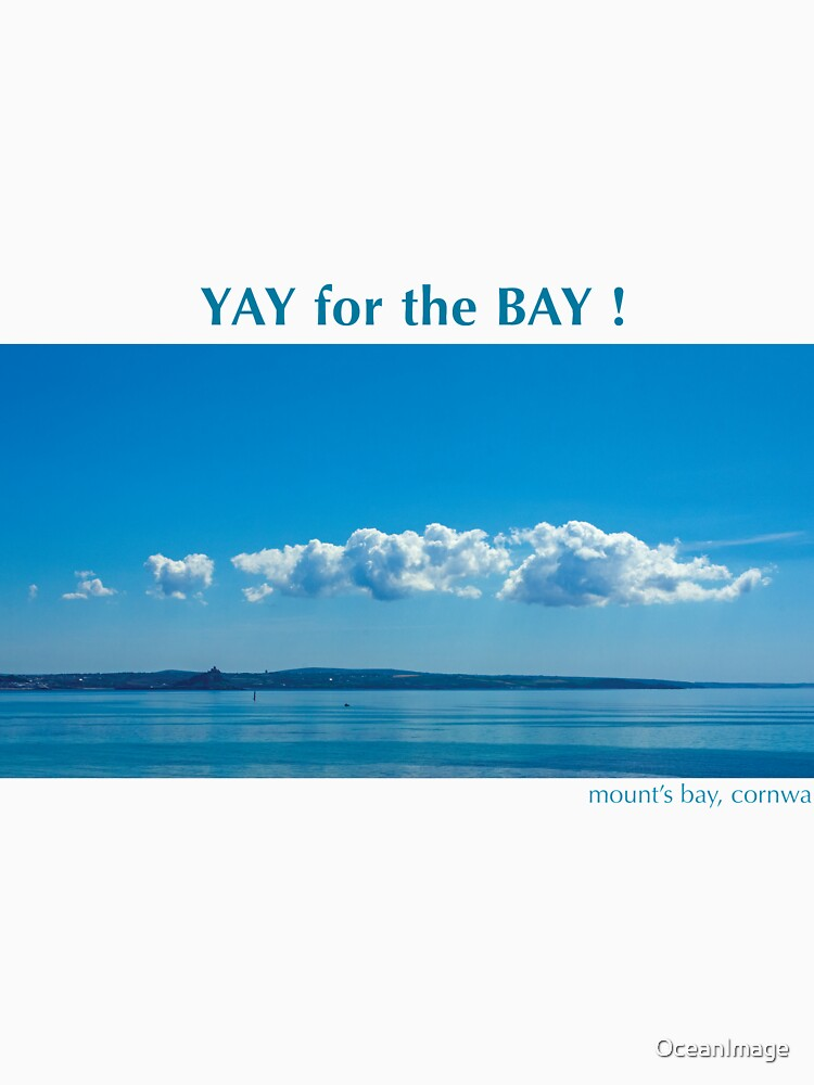 YAY for the Bay! by OceanImage