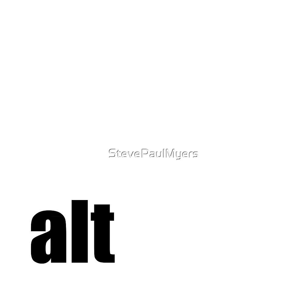 Alt by StevePaulMyers