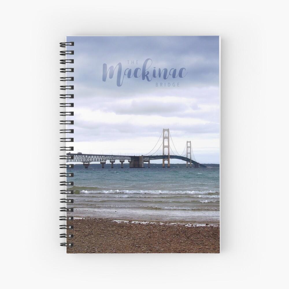 The Mackinac Bridge Spiral Notebook
