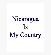 Nicaragua Is My Country Photographic Print